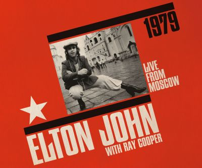 Elton Commemorates Record Store Day 2019 with Moscow 1979 Double LP