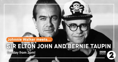 UK Radio: Sunday, November 12 – 'Johnnie Walker Meets…' Elton John and Bernie Taupin​